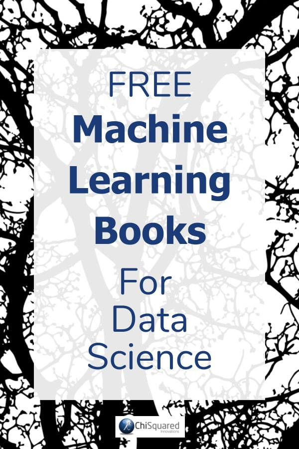 Must-Read Machine Learning Books for Data Science #machinelearning #datascience #ebooks
