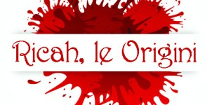 Ricah le Origini, Urban Fantasy di Marina Galatioto