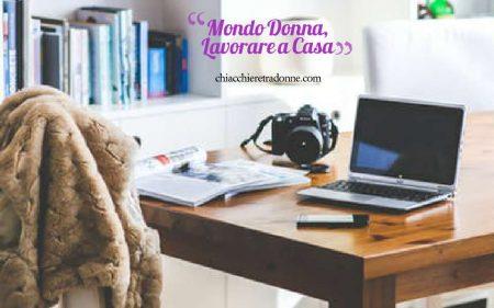Mondo Donna, Come Lavorare a Casa
