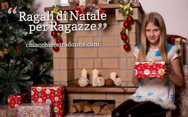 Regali Di Natale Per Donne.Regali Di Natale Per Ragazze Chiacchieretradonne Com