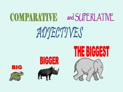 using-comparative-and-superlative-adverbs-and-adjectives