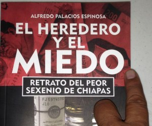 Alfredo Palacios retrata en El heredero y el miedo a Juan Sabines y a su familia. Foto: Sarelly Martínez/Chiapas PARALELO