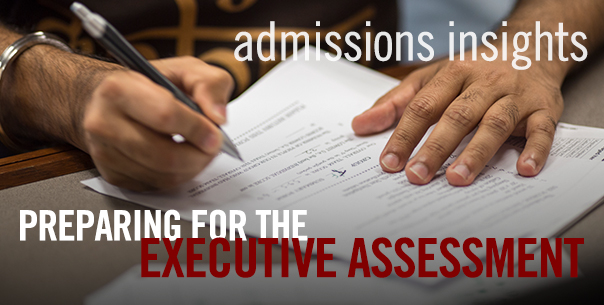 Admissions Insights Series  Preparing for the Executive Assessment     Booth Executive MBA Admissions Insights  Preparing for the Executive  Assessment