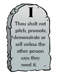 The First Commandment of Selling
