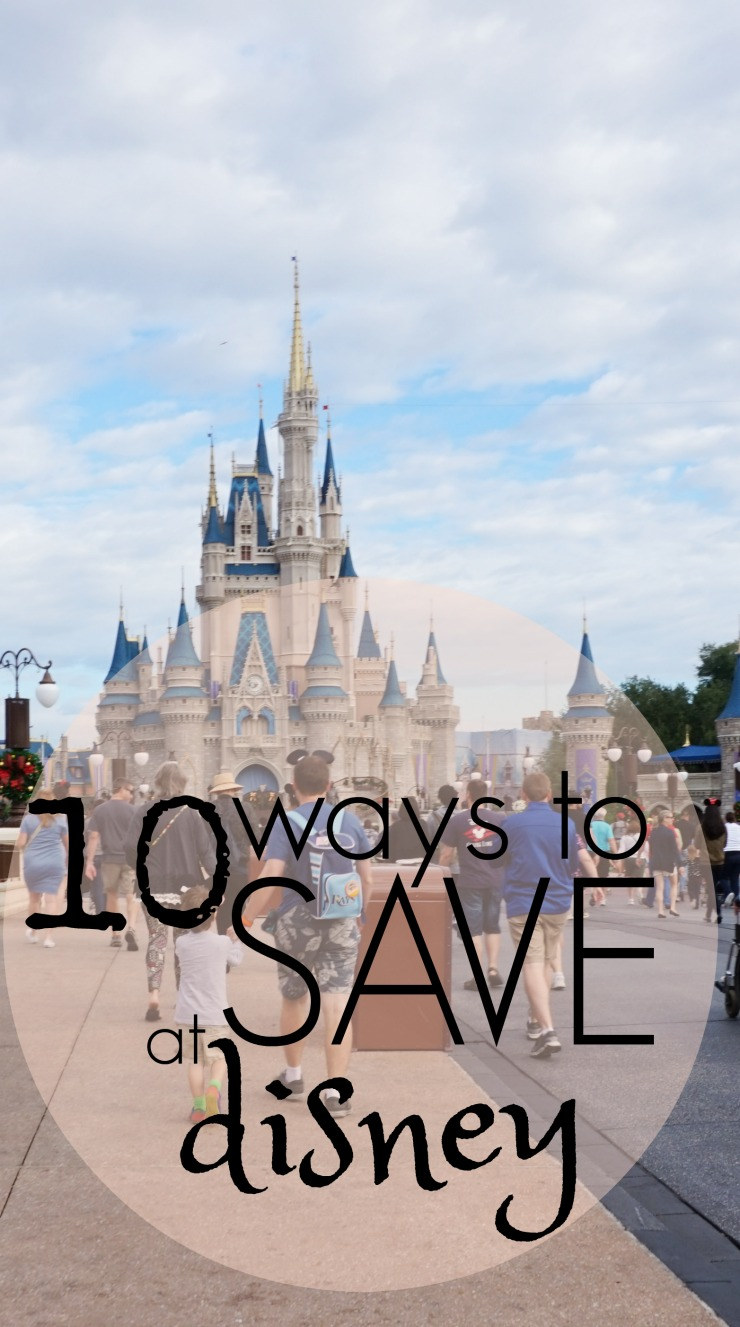 10 ways to save on your next disney vacation