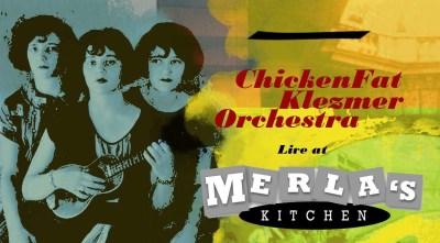 ChickenFat Klezmer Orchestra at Merla's Kitchen
