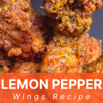 "yellow Lemon Pepper Seasoning coated fried chicken in good lighting wings with an orange text box with white writing that stylishly reads ""Lemon Pepper Chicken Wings"""