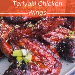 Unforgettable Teriyaki Chicken Wings