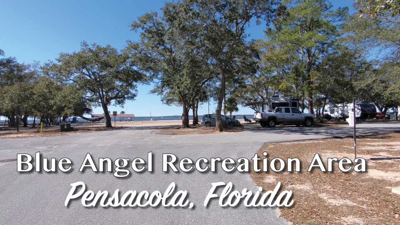 Campground Review Blue Angel Naval Recreation Area Pensacola FL