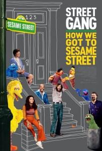 Sesame Street poster 203x300 - Quickie Review: Street Gang: How We Got to Sesame Street