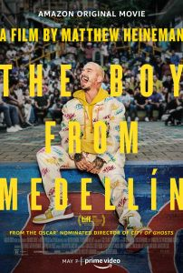 Boy From Medellin poster 202x300 - Quickie Review: The Boy From Medellin
