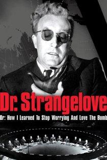 Dr. Strangelove 200x300 - Arty Chick's Seven Flicks: Week 14