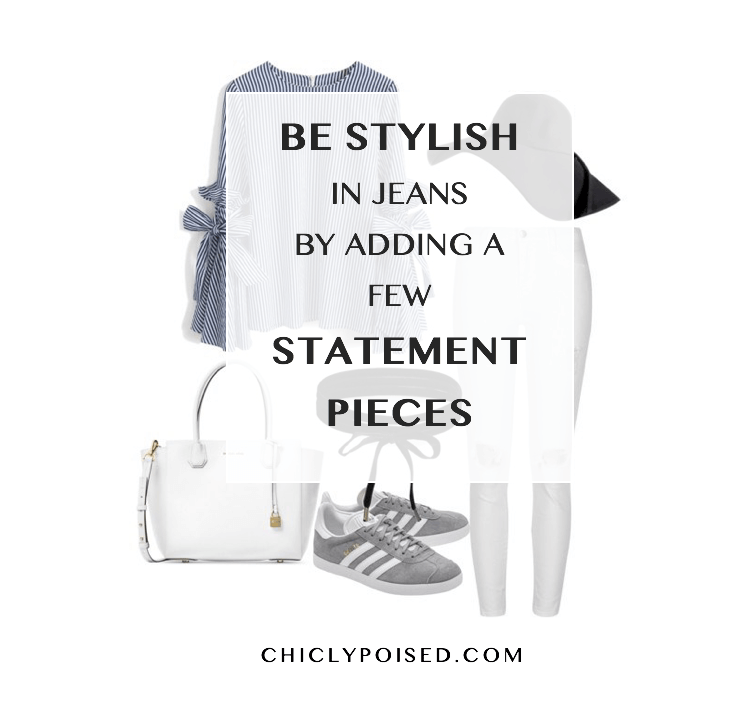 Be Stylish in Jeans by Adding A Few Statement Pieces | Chiclypoised | Chiclypoised.com