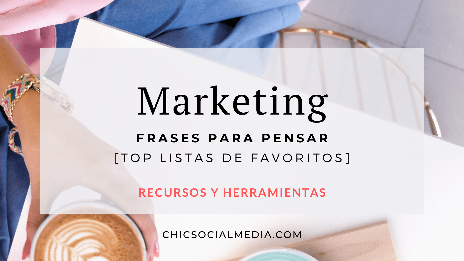 Chic Social Media Blog: Frases de Marketing