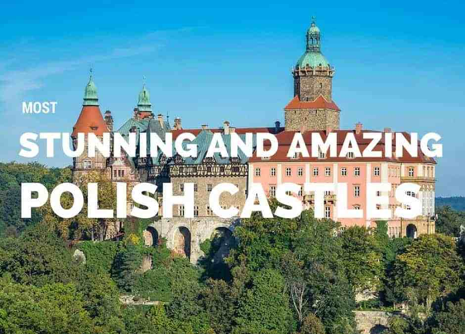 7 Most Stunning and Amazing Polish Castles | Tourism in Poland