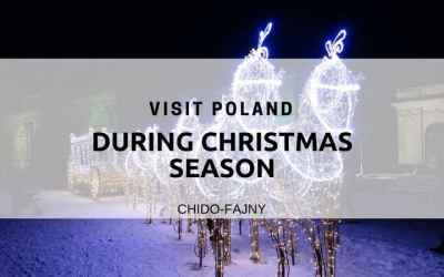 Why You Should Visit Poland During Christmas Season
