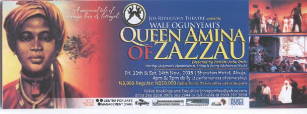 Jos Repertory Theatre presents Wale Ogunyemi's Queen Amina of Zazzau in Abuja, November 13 & 14