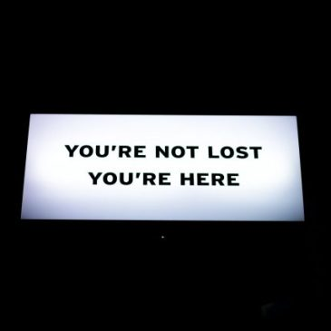 You're Not Lost, you're here