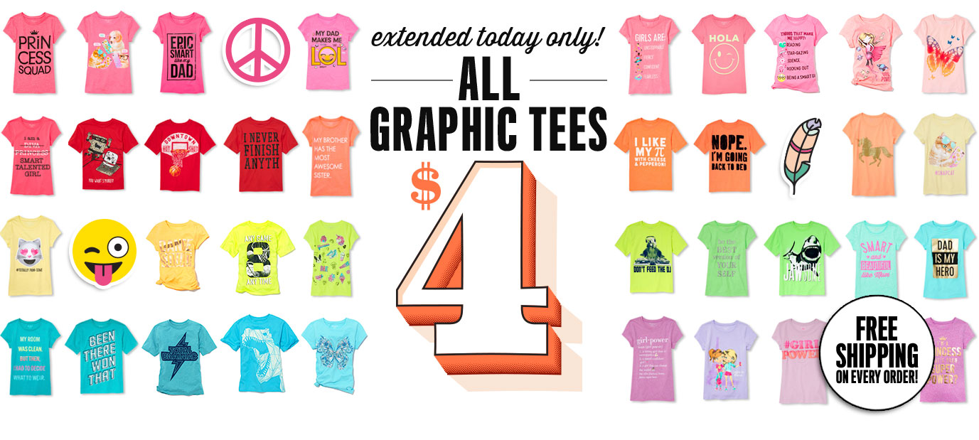 Extended Today Only! All Graphic Tees $4
