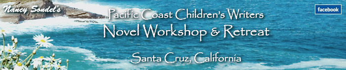 Nancy Sondel's Pacific Coast Children's Writers Workshop