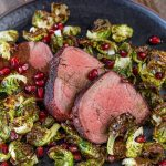 beef tenerloin with brussels and pomegranate