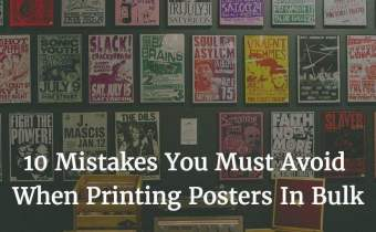 10 Mistakes You Must Avoid When Printing Posters In Bulk