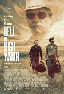 Hell Or High Water - Best Oscar Movie Poster - Chilliprinting