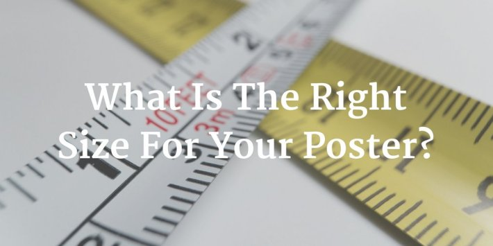 Size Matters: How To Select The Right Paper Size For Your Posters & Flyers