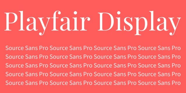 Playfair Display - Source Sans Pro - 10 Stunning Font Combinations For Design Inspiration - Chilliprinting
