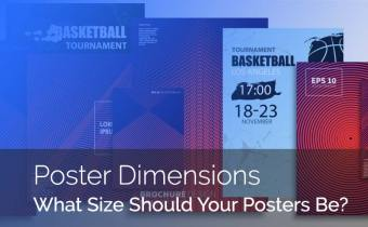 Our Guide To Understanding The Most Common Poster Dimensions