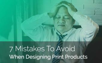 The 7 Most Common Print Design Mistakes