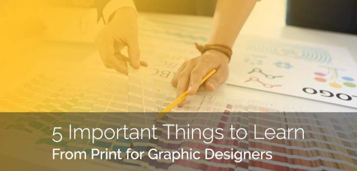 5 Things To Learn From Print Design For Graphic Designers