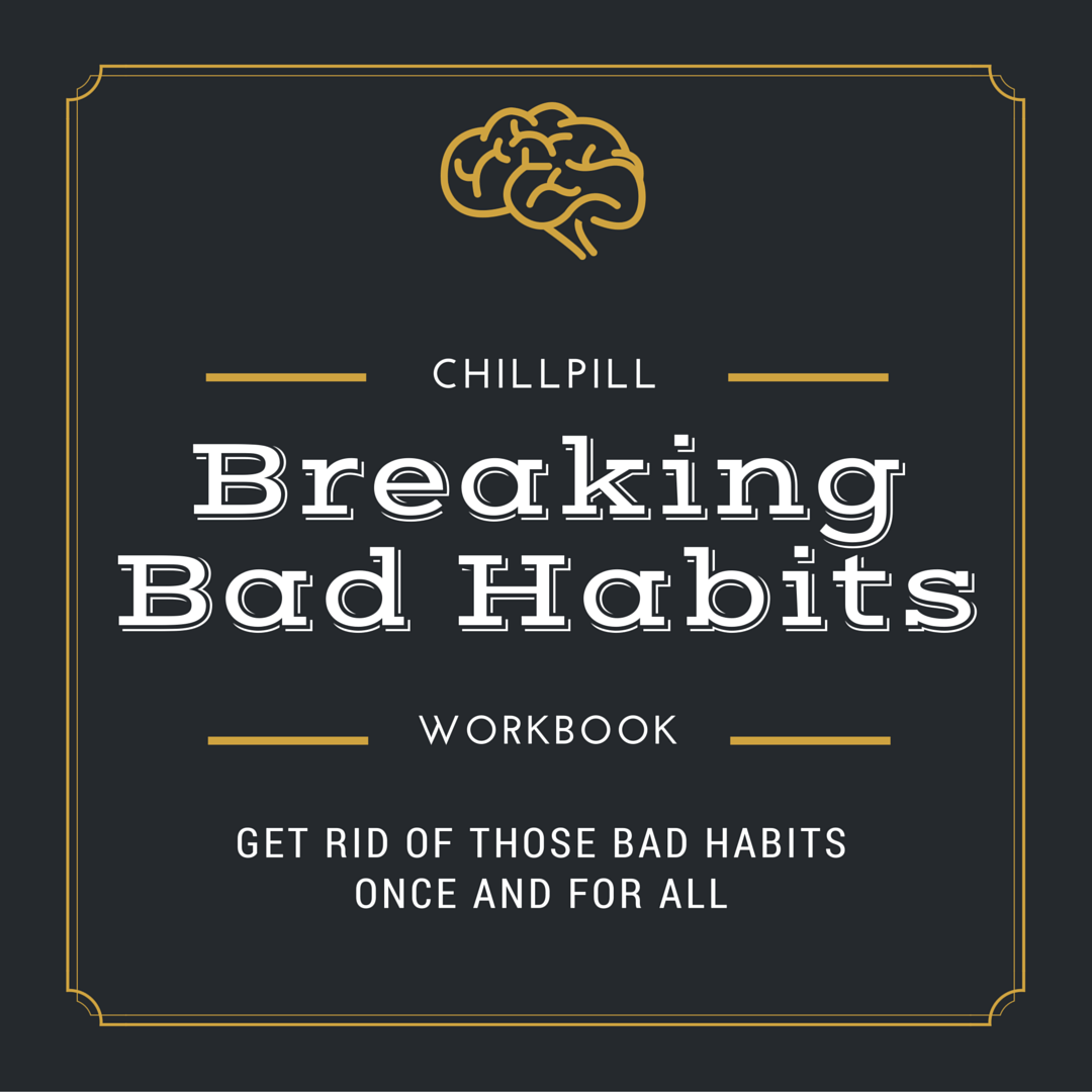 Bad Habits The 4 Step Process To Break Your Bad Habit