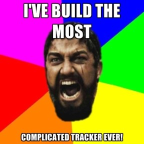 ive-build-the-most-complicated-tracker-ever