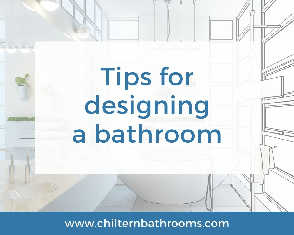 Tips For Designing A Bathroom