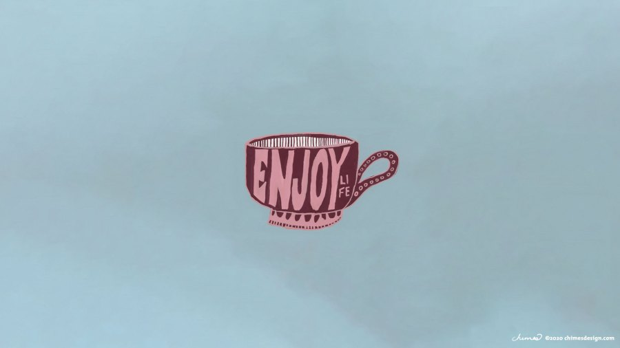 January 2020 desktop wallpaper with gouache painted teacups that say Enjoy Life ©chimesdesign