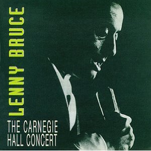 Lenny Bruce Carnegie Hall