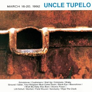 uncle tupelo march 16-20 1992