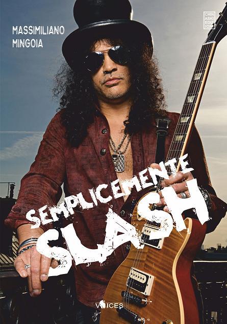 Semplicemente Slash - Chinaski Edizioni dae07d39be3d