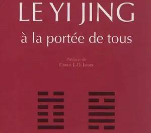 Le «Yi Jing à la porté de tous»