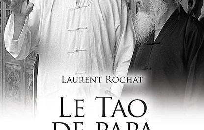 «Le Tao de papa»