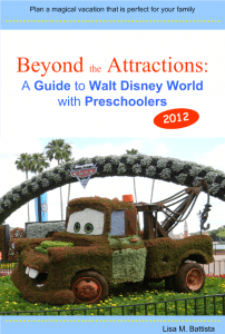 Beyond the Attractions: A Guide to Walt Disney World with Preschoolers