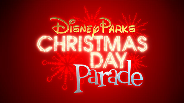the 29th annual disney parks christmas day parade airs december 25 on the abc television network - Disney Christmas Day Parade