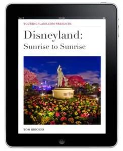 Disneyland: Sunrise to Sunrise by TouringPlans author and photographer Tom Bricker 1