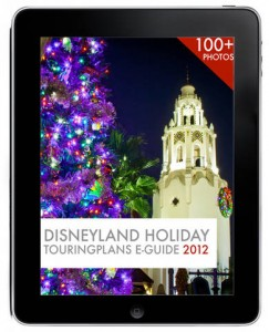 Now Available - Disneyland Holiday Touring Plans E-Guide 2012 1
