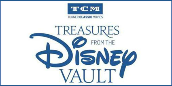 Treasures From the Disney Vault Returns to TCM in September 1