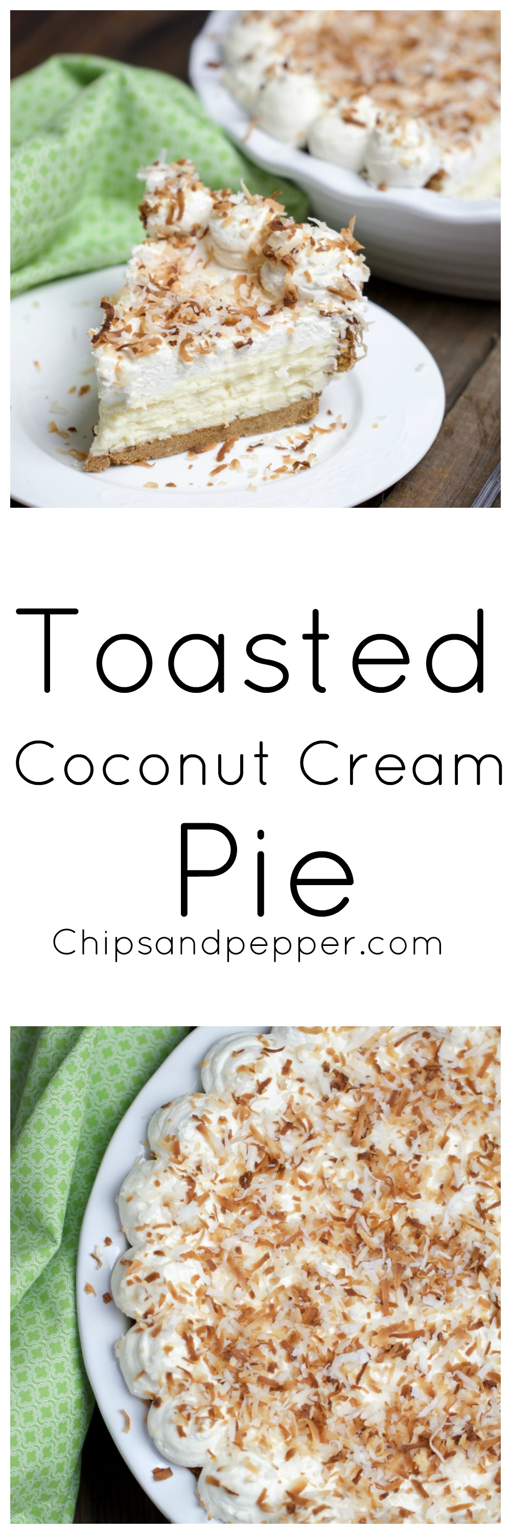 Toasted Coconut Cream Pie - chipsandpepper.com