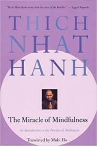 The Miracle of Mindfulness book by Thich Nhat Han
