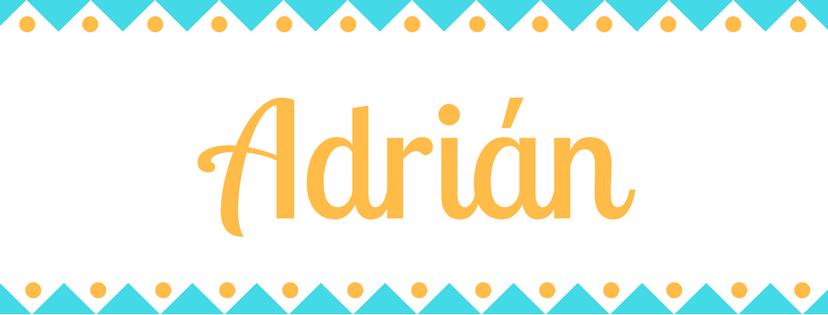 Significado Del Nombre Adrin Origen Y Significado De Adrin