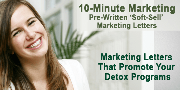 Detox Marketing Letter Package